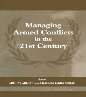 Managing Armed Conflicts in the 21st Century
