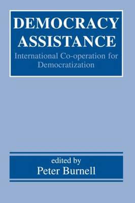 Democracy Assistance: International Co-operation for Democratization