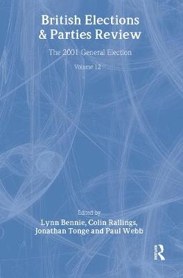 British Elections and Parties Review: The 2001 General Election: Volume 12