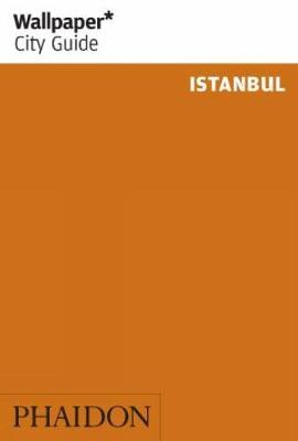 Wallpaper* City Guide Istanbul 2012