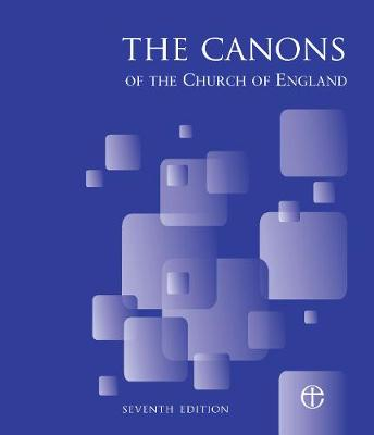 Canons of the Church of England 7th Edition