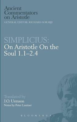 """On Aristotle """"On the Soul 1 and 2, 1-4"""""""