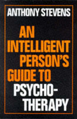 An Intelligent Person's Guide to Psychotherapy