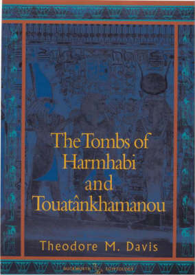 The Tombs of Harmhabi and Touatankhamanou