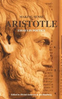 Making Sense of Aristotle: Essays in Poetics
