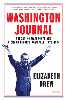 Washington Journal: The Watergate Scandal, 1973 - 1974