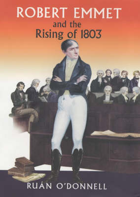 Robert Emmet and the Rising of 1803: v. 2