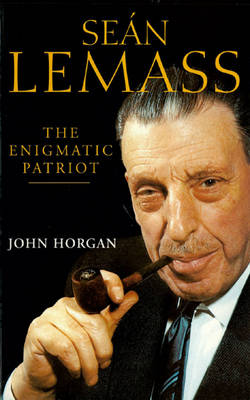 Sean Lemass: The Enigmatic Patriot