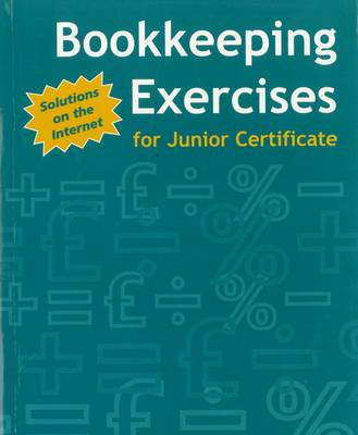 Bookkeeping Exercises: for Junior Certificate