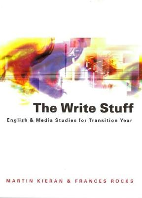 The Write Stuff: English & Media Studies for Transition Year