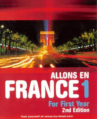 Allons en France 1: French For First Year