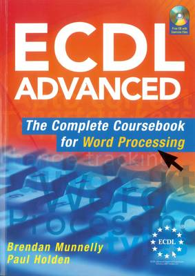 ECDL Advanced The Complete Coursebook for Word Processing