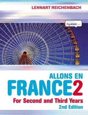Allons en France 2: French For Second and Third Years
