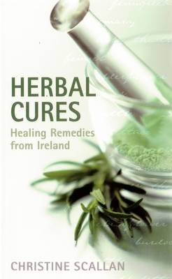 Herbal Cures: Healing Remedies from Ireland
