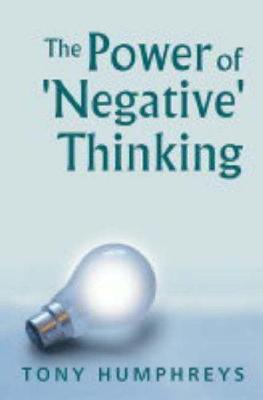 The Power of 'Negative' Thinking