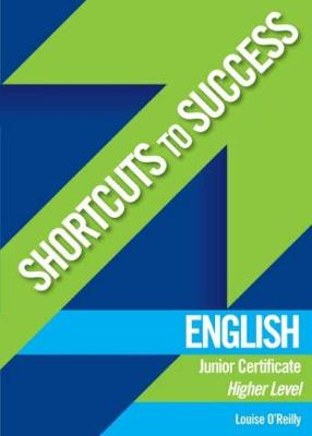 Shortcuts to Success: English: Junior Cert.  Higher Level
