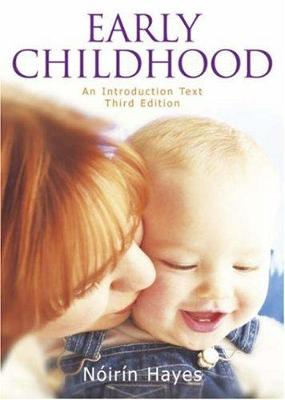Early Childhood, An Introductory Text