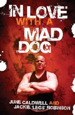 In Love with a Mad Dog