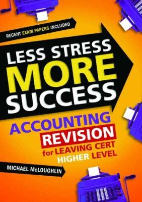 ACCOUNTING Revision for Leaving Cert Higher Level