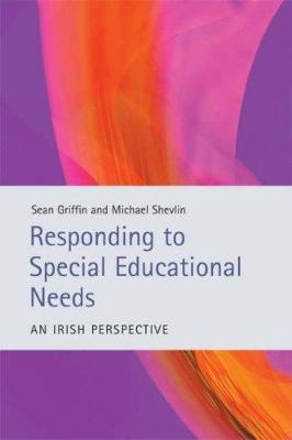 Responding to Special Educational Needs: An Irish Perspective