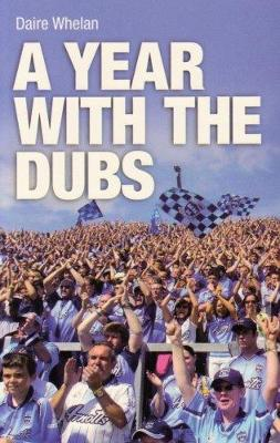 A Year with the Dubs
