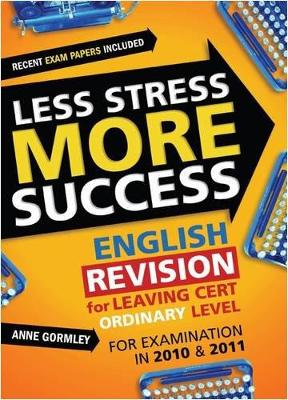 ENGLISH Revision for Leaving Cert Ordinary Level: for examination in 2010 & 2011