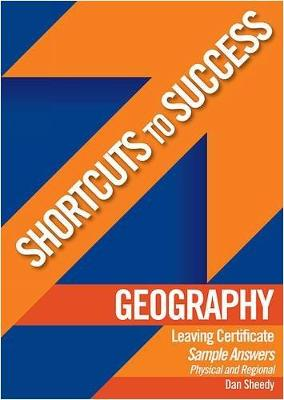 Shortcuts to Success: LC Geography Physical & Regional Geography Sample Answers