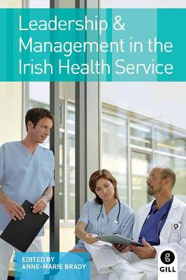 Leadership & Management in the Irish Health Service