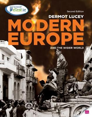Modern Europe and the Wider World: History for Leaving Certificate