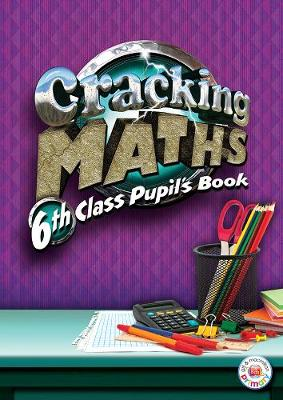 Cracking Maths 6th Class Pupil's Book