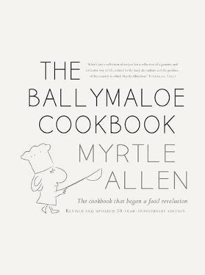 The Ballymaloe Cookbook: Revised and Updated 50-Year-Anniversary Edition