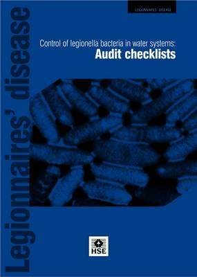 Control of legionella bacteria in water systems: audit checklists