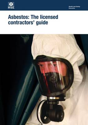 Asbestos: the licensed contractors' guide