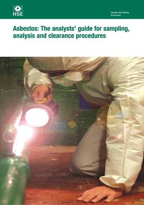 Asbestos: the analysts' guide for sampling, analysis and clearance procedures