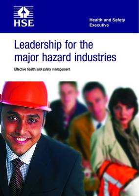 Leadership for the major hazard industries: effective health and safety management (pack of 15)