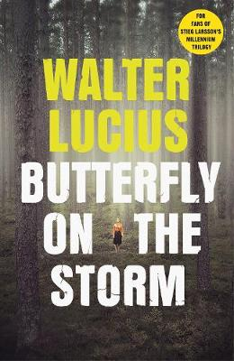 Butterfly on the Storm: Heartland Trilogy Book 1