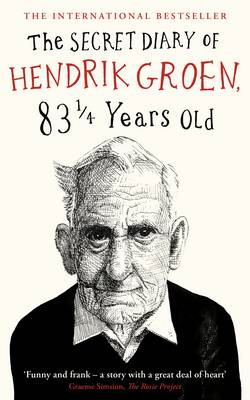 The Secret Diary of Hendrik Groen, 83...