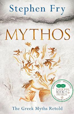 Mythos: A Retelling of the Myths of...