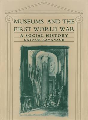 Museums and the First World War: A Social History