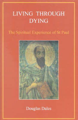 Living Through Dying: The Spiritual Experience of Saint Paul