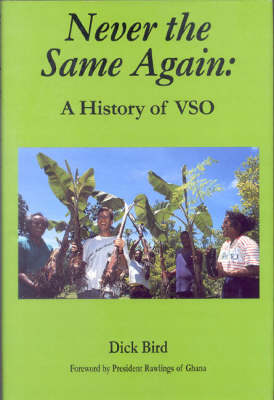 Never the Same Again: A History of VSO