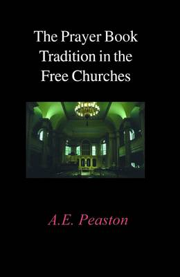The Prayer Book Tradition in the Free Churches