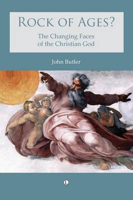 Rock of Ages: The changing faces of the Christian God
