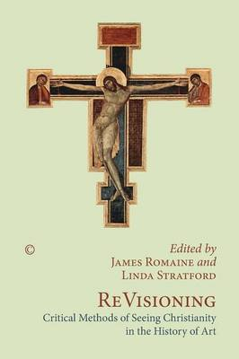 ReVisioning: Critical Methods of Seeing Christianity in the History of Art