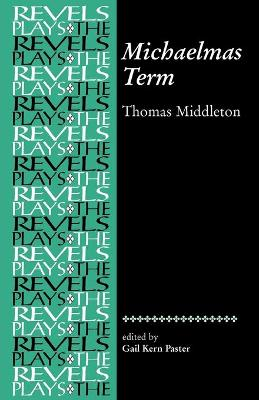 Michaelmas Term: Thomas Middleton