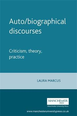 Auto/Biographical Discourses: Criticism, Theory, Practice