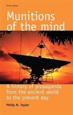 Munitions of the Mind: A History of Propaganda (3rd Ed.)