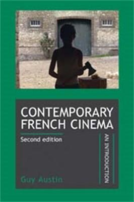 Contemporary French Cinema: An Introduction (Revised Edition)