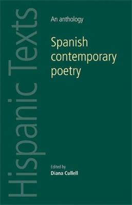 Spanish Contemporary Poetry: An Anthology