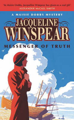 Messenger of Truth: A Maisie Dobbs Mystery